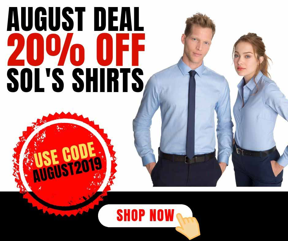 August deal- SOL'S Shirts