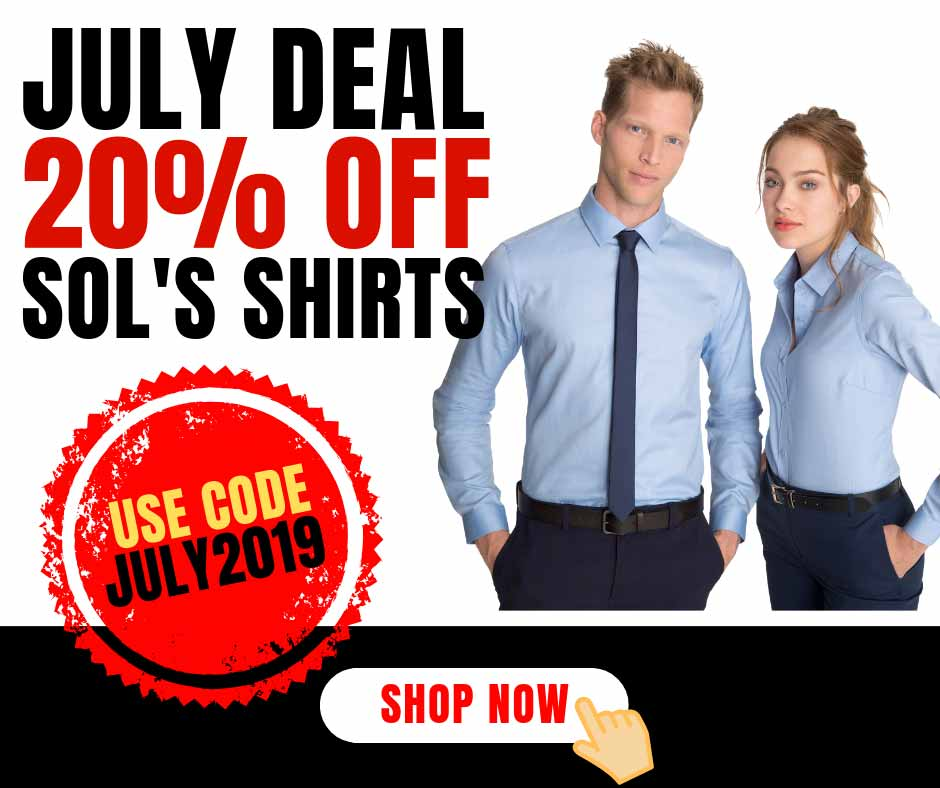 July deal- SOL'S Shirts